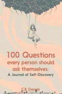 100 Questions Every Person Should Ask Themselves